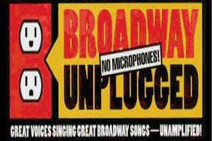 10th Annual Broadway Unplugged