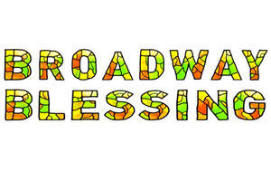 17th Annual Broadway Blessing