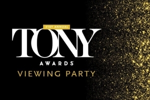 21st Annual Tony Awards Viewing Party