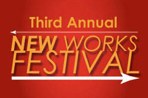 3rd Annual New Works Festival