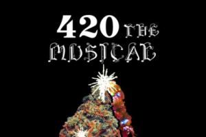 420: The Musical - Christmas Special