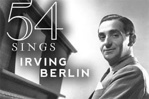 54 Sings Irving Berlin