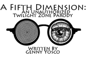 A Fifth Dimension: An Unauthorized Parody