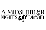 A Midsummer Night's Gay Dream