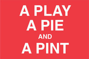A Play, A Pie, and A Pint