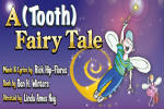 A (Tooth) Fairy Tale