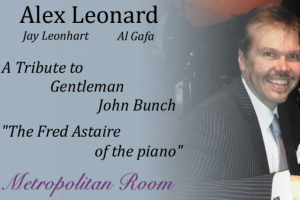 "A Tribute to Gentleman John Bunch, ""The Fred Astaire of the Piano"""
