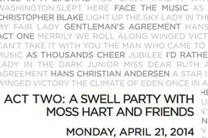 Act Two: A Swell Party With Moss Hart and Friends