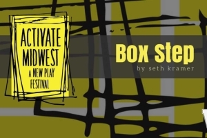 Activate Midwest Festival Winner 2017: <i>Box Step</i> by Seth Kramer