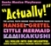 Actually! Hansel & Gretel, The Little Mermaid and Kamikakushi All Rolled Into One!