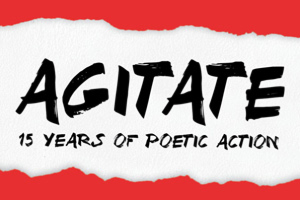 Agitate: 15 Years of Poetic Action
