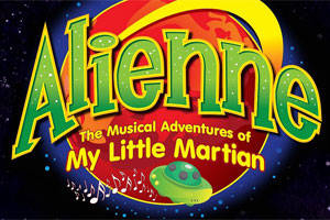 Alienne: The Musical Adventures of My Little Martian