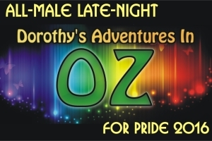 All-Male Dorothy's Adventures in OZ for Pride 2016