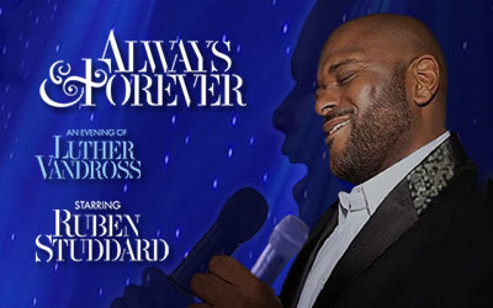 Always & Forever: An Evening of Luther Vandross