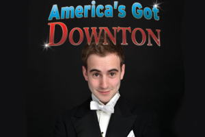 America's Got Downton