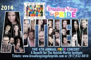Anthem: Broadway Sings for Pride's 4th Annual Gay Pride Charity Benefit