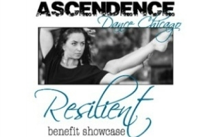 Ascendence Dance Chicago: Resilient Benefit Showcase