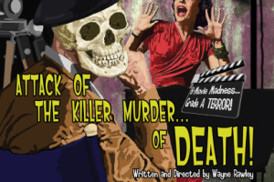 Attack of the Killer Murder of…Death