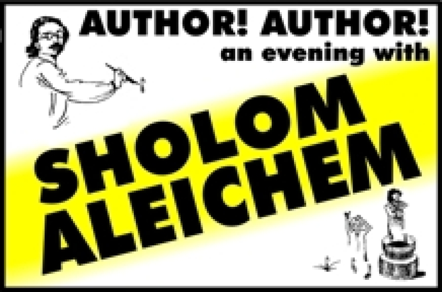 Author! Author! An Evening With Sholom Aleichem