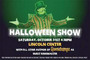 Big Apple Circus Halloween Show featuring Guest Ringmaster R.L. Stine