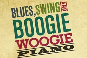 Blues, Swing and Boogie Woogie Piano