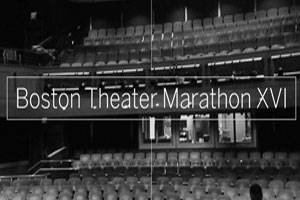 Boston Theater Marathon XVI