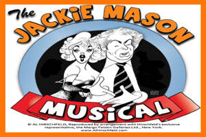 Both Sides of a Famous Love Affair: The Jackie Mason Musical