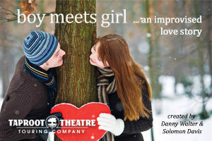 boy meets girl ... an improvised love story