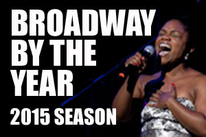 Broadway By The Year: The Musicals of 1991-2015