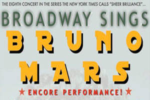 Broadway Sings Bruno Mars