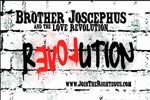 Brother Josephicus and the Love Revolution