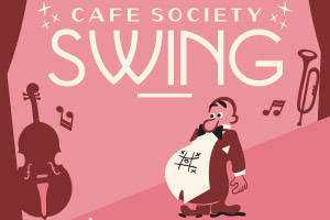 Cafe Society Swing
