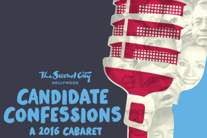 Candidate Confessions - A 2016 Cabaret