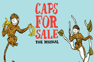 Caps for Sale the Musical