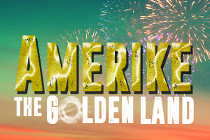 Celebrate July 4th with Amerike The Golden Land