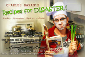 Charles Baran's Recipes For Disaster!