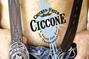 Chicken-Fried Ciccone: A Twangy True Tale Of Transformation