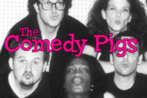 Comedy Pigs 3rd Annual 20th Anniversary Weekend