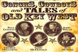Conchs, Cowboys, and Tales of Old Key West