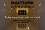 Crazytown: My First Psychopath