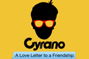 Cyrano: A Love Letter To a Friendship