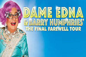 Dame Edna & Barry Humphries' Final Farewell Tour