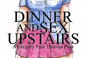 Dinner and Sex Upstairs