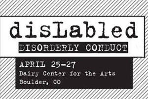 disLabled: Disorderly Conduct