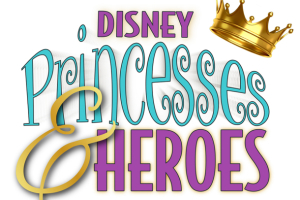 Disney Princesses & Heroes