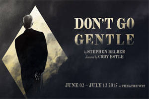 Don't Go Gentle