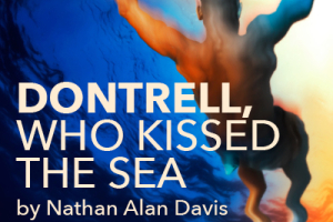 Dontrell, Who Kissed the Sea