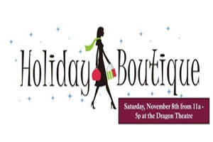 Dragon Theatre Holiday Boutique