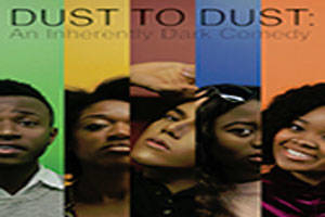 Dust to Dust: An Inherently Dark Comedy