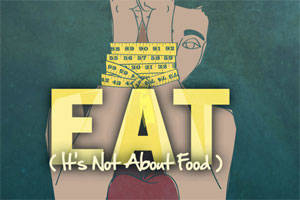 Eat (It's Not About Food)